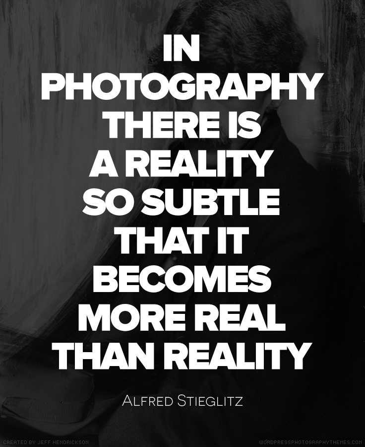Alfred Stieglitz Quote #Photography #Quote