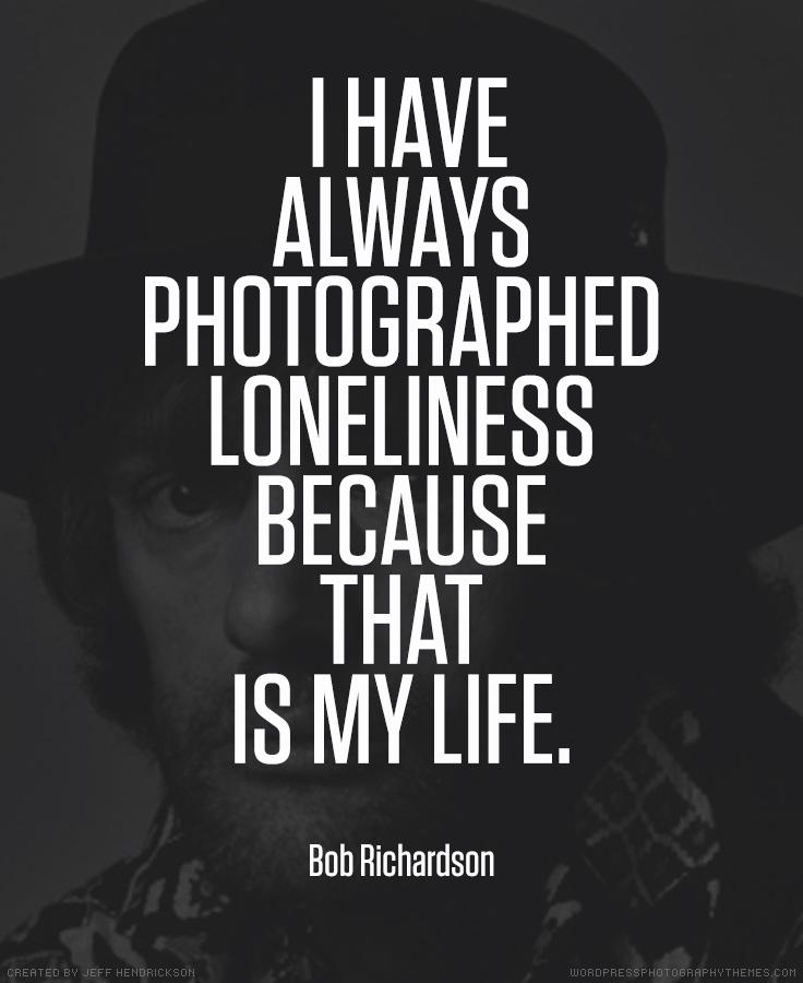 Bob Richardson photographer quote