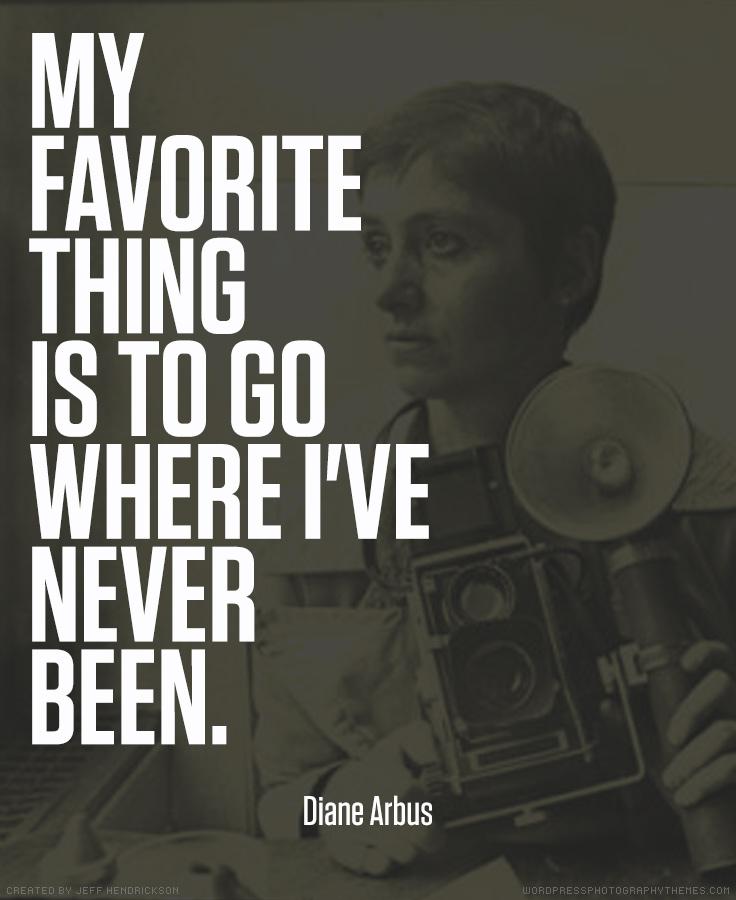 Diane Arbus photographer quote