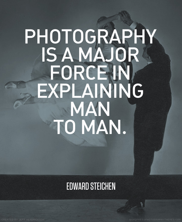 Edward Steichen Quote