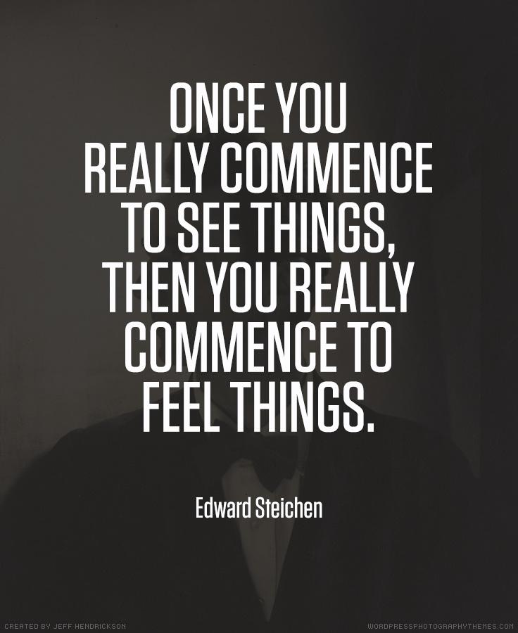 Edward Steichen photographer quote