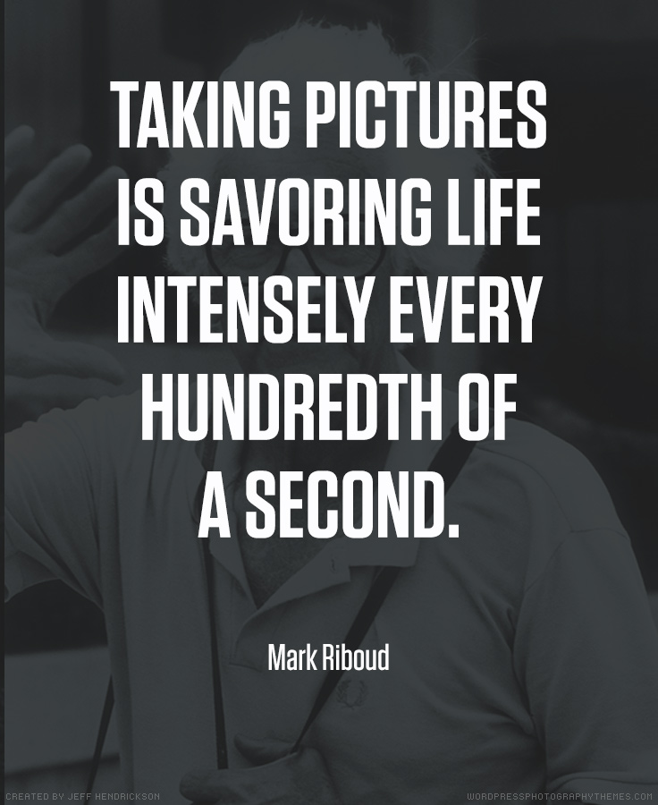 Mark Riboud photographer quote